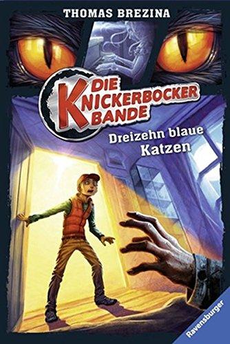 Die Knickerbocker-Bande, Band 7: Dreizehn blaue Katzen