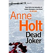 Dead Joker (Hanne Wilhelmsen Series) by Anne Holt (2015-10-01)