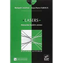 Lasers. Interaction lumière-atomes