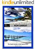 ONE - TWO- GO Koh Samui: The Quick Guide to Koh Samui 2014 (One-Two-Go.com Book 6)