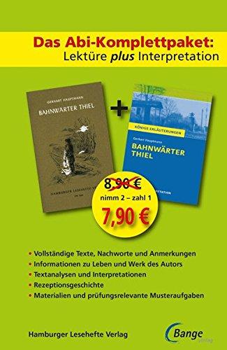 Bahnwärter Thiel: Das Abi-Komplettpaket. Lektüre plus Interpretation