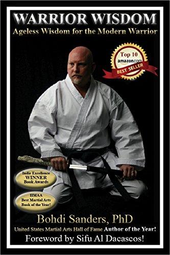 Warrior Wisdom:  Ageless Wisdom for the Modern Warrior (The Warrior Wisdom Series Book 1) (English Edition)