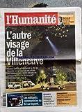 HUMANITE (L') [No 20447] du 13/08/2010 - L'AUTRE VISAGE DE LA VILLENEUVE ET SARKOZY - RETRAITES / LES MILITANTS COMMUNISTES DU 93 SUR LE PONT - RUGBY / CLERMONT ET PERPIGNAN - YOUCEF TATEM - 1ER ROMAN / MAUD BASSAN - YANNICK JAULIN