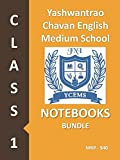 #6: Yashwantrao Chavan English Medium School Class 1 Notebook Bundle