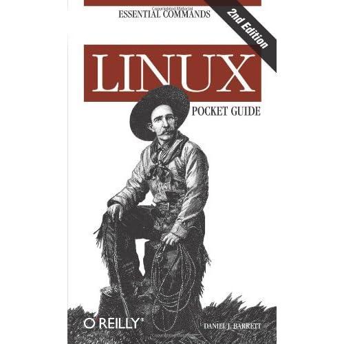 Linux Pocket Guide, 2nd Edition by Barrett, Daniel J. (2012) Paperback
