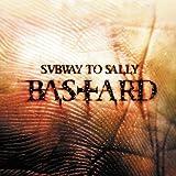 Songtexte von Subway to Sally - Bastard
