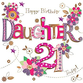 Daughter 21st Birthday Handmade Embellished Greeting Card By Talking Pictures Cards