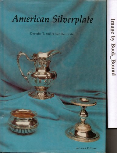 American Silverplate by Dorothy T. (1997-03-02)