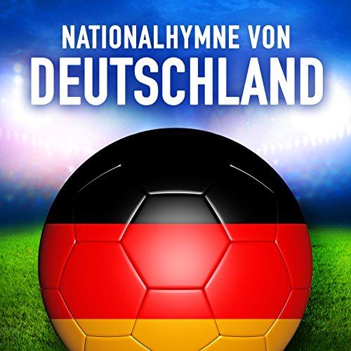 Deutschland: Das lied der Deutschen (Deutsche Nationalhymne) - Single
