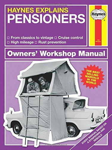 Pensioners - Haynes Explains (Owners' Workshop Manual)