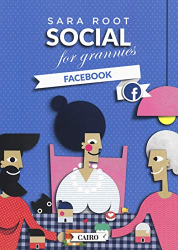 Social for grannies. Facebook