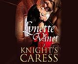 KNIGHTS CARESS               M