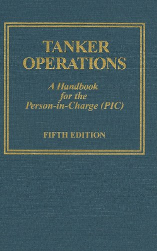 Tidewater Marine (Tanker Operations: A Handbook for the Person-In-Charge (PIC) [With CDROM])
