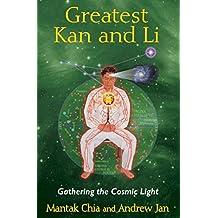 Greatest Kan and Li: Gathering the Cosmic Light (English Edition)