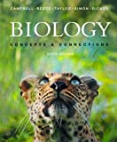 Biology: Concepts and Connections with mybiology (TM): United States Edition