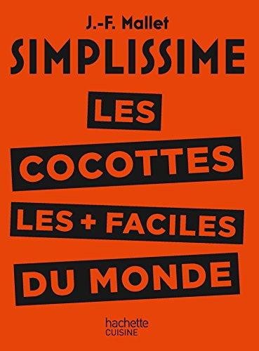 Les cocottes les + faciles du monde par Jean-François Mallet
