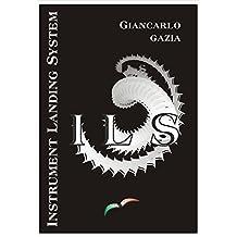 ILS: (Instrument Landing System) (Italian Edition)