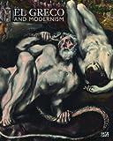 El Greco and Modernism by Michael Scholz-Hänsel (2012-10-31)