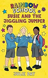 Susie and the Jiggling Jumper (The Rainbow School)