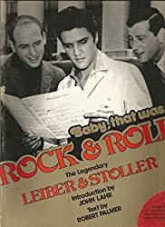 Baby, That Was Rock & Roll: The Legendary Leiber & Stoller by Jerry Leiber, Robert Palmer and Mike Stoller (1978, Book, Illustrated): The Legendary Leiber & Stoller