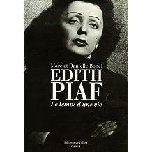 Edith Piaf : Le temps d'une vie