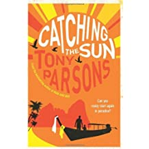 Catching the Sun by Tony Parsons (2012-06-07)