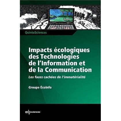 Impacts écologiques des technologies de l'information et de la communication (QuinteSciences)