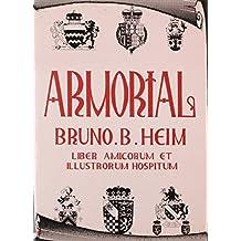 Armorial Bruno B.Heim: Liber Amicorum et Illustrorum Hospitum