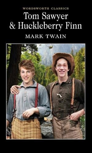 Tom Sawyer & Huckleberry Finn (Wordsworth Classics) por Mark Twain