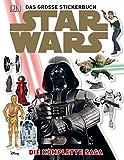 Star Wars Das große Stickerbuch: Die komplette Saga
