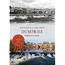 Dumfries Through Time