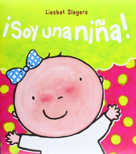 ¡Soy una niña! (Albumes (edelvives)) por Liesbet Slegers