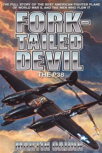 Devils Fork (Fork-Tailed Devil: The P-38 (Military History (Ibooks)))