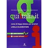 QUI ITALIA.IT. Corso di lingua italiana per stranieri. Livello elementare. Con DVD