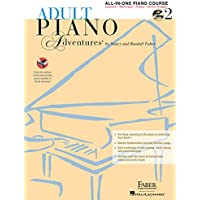 Adult Piano Adventures: A Comprehensive Piano Course, All-in-one Lesson Book 2