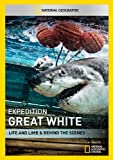 Expedition Great White: Life & Limb & Behind the [DVD] [Import]