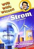 Wie kommt der Strom in die Steckdose!: Willi wills wissen Bd. 18 von Kauss. Uwe (2007) Gebundene Ausgabe