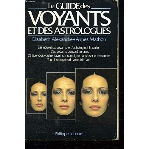 Le guide des voyants et des astrologues