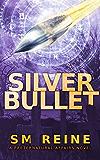 Silver Bullet: An Urban Fantasy Mystery (Preternatural Affairs Book 2) (English Edition)