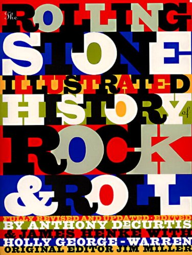 the-rolling-stone-illustrated-history-of-rock-and-roll-the-definitive-history-of-the-most-important-