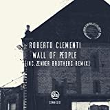 Wall of People (Zenker Brothers Remix)