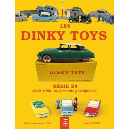 Les Dinky Toys Série 24 : 1949-1959, la décennie prodigieuse