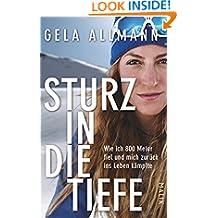 Sturz in die Tiefe: Wie ich 800 Meter fiel und mich zurück ins Leben kämpfte (German Edition)