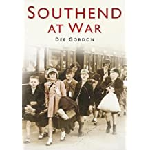 Southend at War (Britain in Old Photographs)