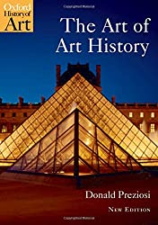 The Art of Art History A Critical Anthology n/e (Oxford History of Art)