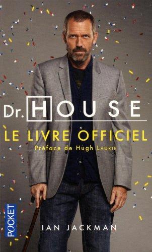 DR HOUSE - LE LIVRE OFFICIEL