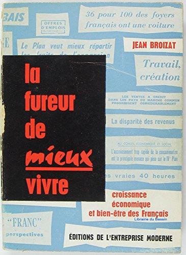 La fureur de mieux vivre Croissance économique et bien-être des français