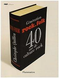 Génération Rock&Folk : 40 ans de culture rock