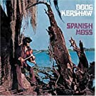 Spanish Moss by Doug Kershaw (2005-02-01)