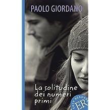 La solitudine dei numeri primi (Easy Readers (Italienisch))